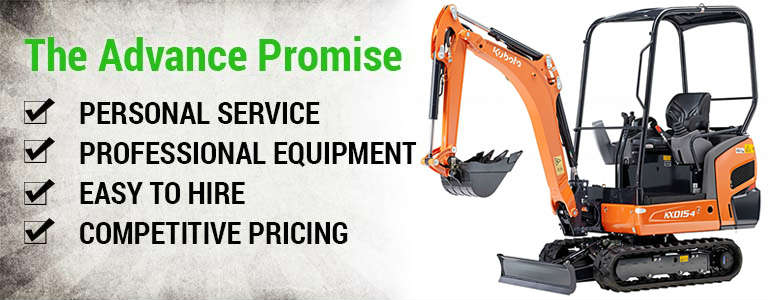 The Advance Promise: Personal Service, Professional Equipment, Easy to Hire, Competitive Pricing